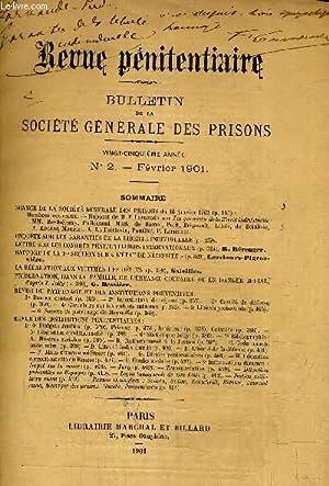 REVUE PENITENTIAIRE - BULLETIN DE LA SOCIETE GENERALE DES PRISONS VINGT CINQUIEME ANNEE - N°2 -...