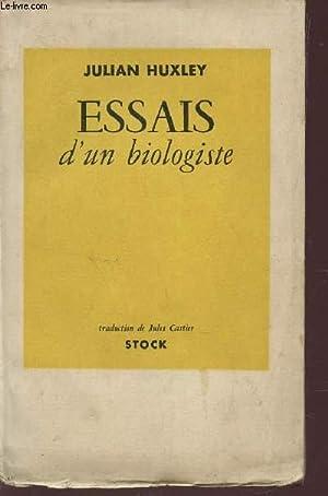 ESSAIS D'UN BIOLOGISTE.: HUXLEY JULIAN