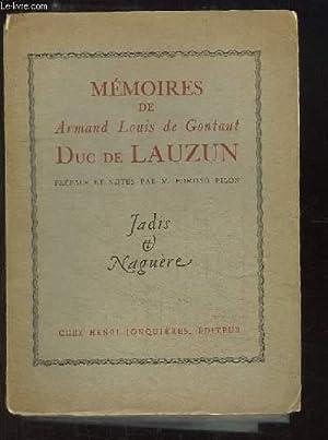 Mémoires de Armand Louis de Gontaut Duc de Lauzun, Général Biron.: DUC DE ...