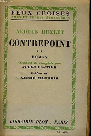 CONTREPOINT, TOME 2: HUXLEY Aldous