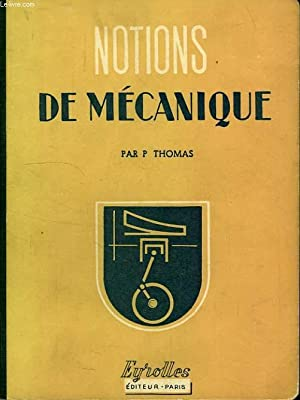 NOTIONS DE MECANIQUE: THOMAS P.