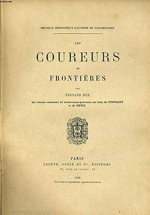 LES COUREURS DE FRONTIERES: FERNAND HUE.