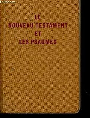 LE NOUVEAU TESTAMENT: LOUIS SEGOND.