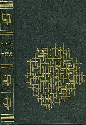 L'ARCHIPEL DU GOULAG 1918-1956: SOLJENITSYNE