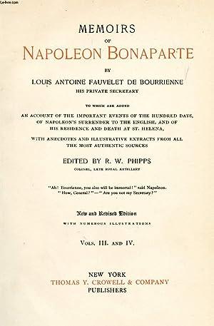 MEMOIRS OF NAPOLEON BONAPARTE, VOLUMES III &: BONAPARTE NAPOLEON, By