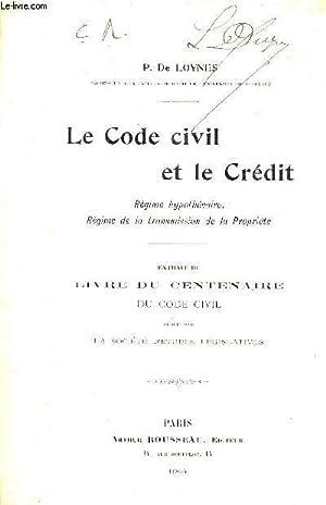 LE CODE CIVIL ET LE CREDIT REGIME: P. DE LOYNES