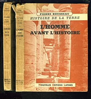 HISTOIRE DE LA TERRE. TOMES I ET II. TOME I. L'HOMME AVANT L'HISTOIRE. TOME II. JEUNESSE DE...