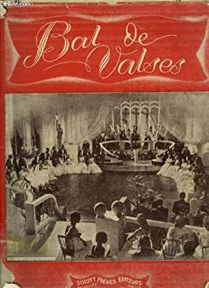 BAL DE VALSES / WALZER BALL / WALTZ BALL - PIANO.: COLLECTIF