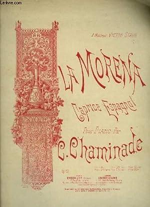 LA MORENA - CAPRICE ESPAGNOL POUR PIANO.: CHAMINADE C.