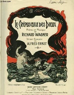LE CREPUSCULE DES DIEUX - PIANO ET CHANT AVEC PAROLES FRANCAISES ET ALLEMANDES.: WAGNER RICHARD