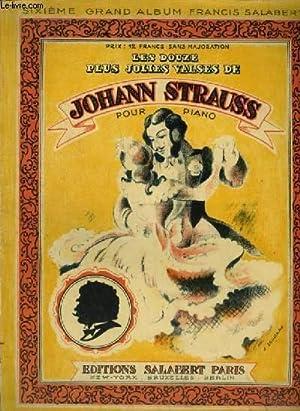 LES DOUZE PLUS JOLIES VALSES POUR PIANO: STRAUSS JOHANN