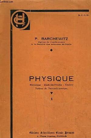 PHYSIQUE MECANIQUE - ETUDE DES FLUIDES -: P.BARCHEWITZ