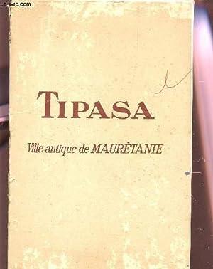 TIPASA, VILLE ANTIQUE DE MAURETANIE.: BARADEZ JEAN