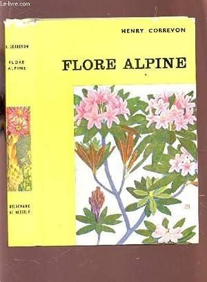 """FLORE ALPINE / COLLECTION """"LES BEAUTES DE LA NATURE / 8e EDITION.: CORREVON HENRY"""