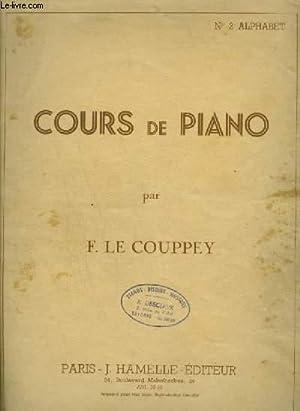COURS DE PIANO - N°2 : ALPHABET.: LE COUPPEY F.