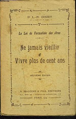 LA LOI DE FORMATION DES ÊTRES. NE: Dr. L.-H. GOIZET