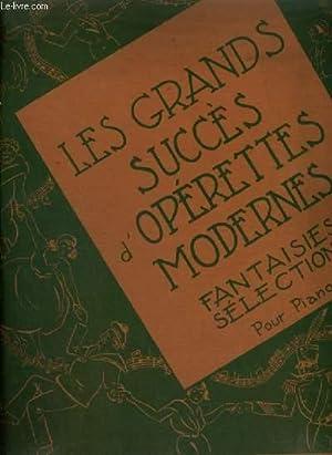 LES GRANDS SUCCES D'OPERETTES MODERNES - FANTAISIES: COLLECTIF