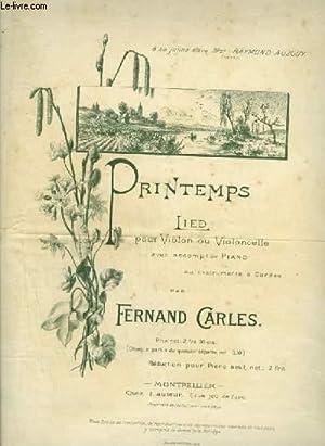 PRINTEMPS - LIED - POUR PIANO + VIOLON OU VIOLONCELLE.: CARLES FERNAND