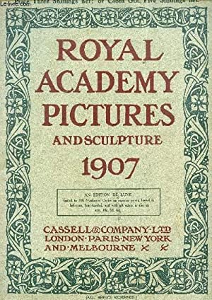 ROYAL ACADEMY PICTURES AND SCULPTURES, 1907: COLLECTIF
