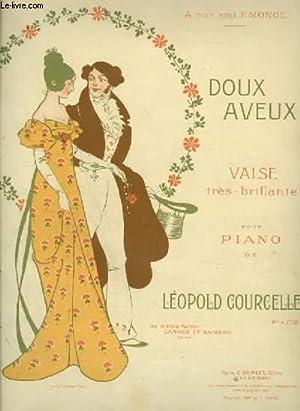 DOUX AVEUX - VALSE TRES BRILLANTE POUR PIANO.: COURCELLE LEOPOLD