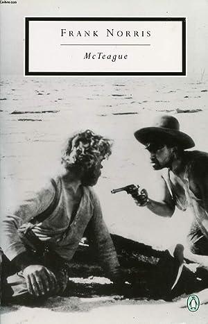 McTEAGUE, A STORY OF SAN FRANCISCO: NORRIS FRANK