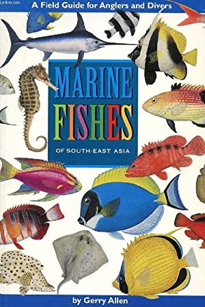 MARINE FISHES OF SOUTH-EAST ASIA: ALLEN GERRY, SWAINSTON