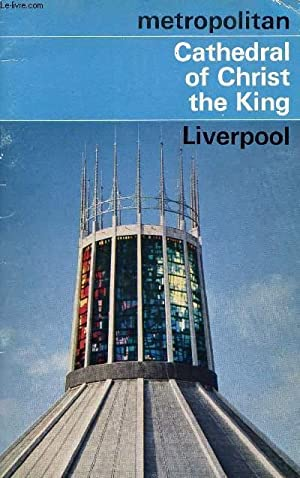 METROPOLITAN CATHEDRAL OF CHRIST THE KING, LIVERPOOL: COLLECTIF