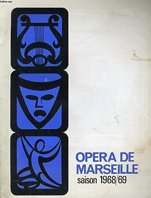 OPERA DE MARSEILLE SAISON 1968/69: COLLECTIF