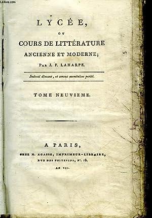 LYCEE OU COURS DE LITTERATURE ANCIENNE ET MODERNE - TOME 9: LAHARPE J. F.
