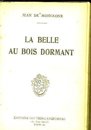 LA BELLE AU BOIS DORMANT: MONGLONE JEAN DE