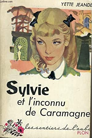 SYLVIE ET L'INCONNU DE CARAMAGNE: JEANDET Yette