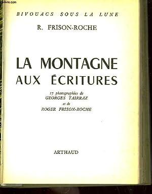 LA MONTAGNE AUX ECRITURES: FRISON ROCHE ROGER