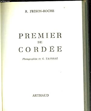 PREMIER DE CORDEE: FRISON ROCHE ROGER