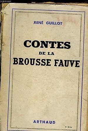 CONTES DE LA BROUSSE FAUVE: GUILLOT RENE