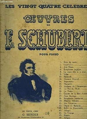 LES 24 CELEBRES OEUVRES DE F. SCHUBERT: SCHUBERT F.