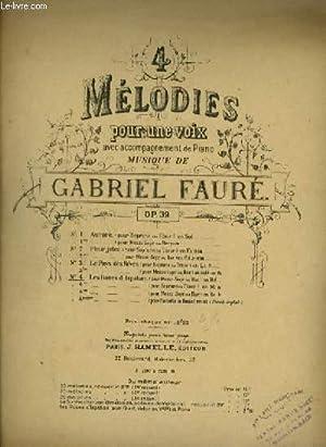 4 MELODIES POUR UNE VOIX - N°4 : LES ROSES D'ISPAHAN - POUR PIANO ET CHANT MEZZO SOPRANO OU ...