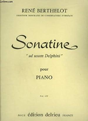 SONATINE - AD USUM DELPHINI - POUR PIANO.: BERTHELOT RENE