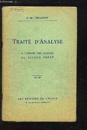 Traité d'Analyse, grammaticale et logique, à l'usage des classes du second ...