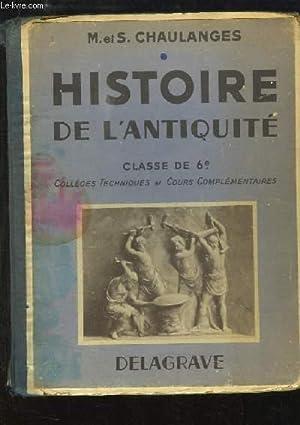 Histoire de l'Antiquité. Classe de 6ème: CHAULANGES M. et S.