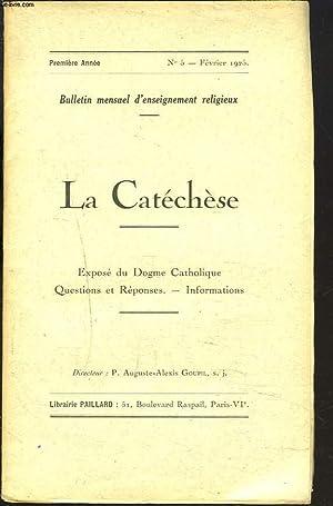 LA CATECHESE, BULLETIN MENSUEL D'ENSEIGNEMENT RELIGIEUX, 1e ANNEE, N°5, FEVRIER 1925. ...