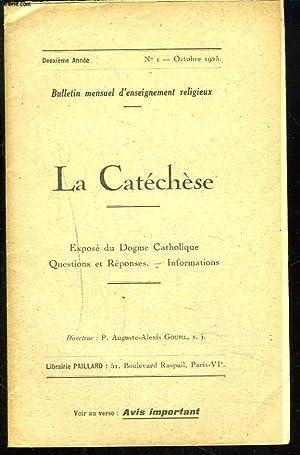 LA CATECHESE, BULLETIN MENSUEL D'ENSEIGNEMENT RELIGIEUX, 2e ANNEE, N°1, OCTOBRE 1925. ...