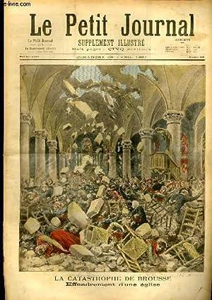 LE PETIT JOURNAL - supplément illustré numéro 336 - LA CATASTROPHE DE BROUSSE,...
