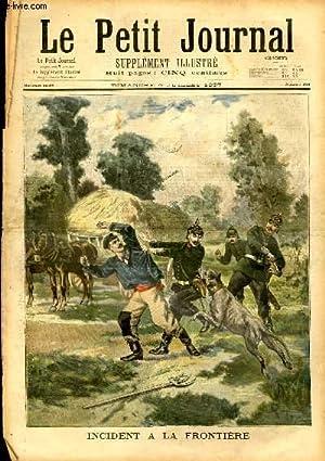 LE PETIT JOURNAL - supplément illustré numéro 346 - INCIDENT A LA FRONTIERE - ...