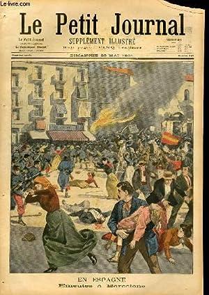 LE PETIT JOURNAL - supplément illustré numéro 549 - EN ESPAGNE: EMEUTES A ...