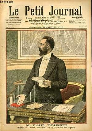 LE PETIT JOURNAL - supplément illustré numéro 740 - M. PAUL DOUMER - DANS LES ...