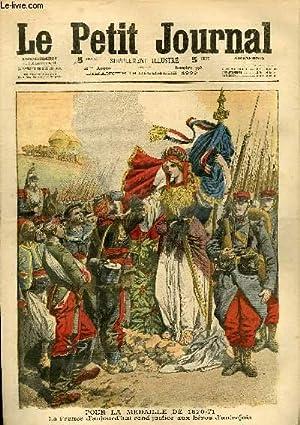 LE PETIT JOURNAL - supplément illustré numéro 996 - POUR LA MEDAILLE DE 1870-...