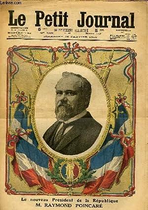 LE PETIT JOURNAL - supplément illustré numéro 1158 - LE NOUVEAU PRESIDENT DE LA REPUBLIQUE, RAYMOND...
