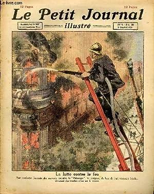 LE PETIT JOURNAL - supplément illustré numéro 1607 - LA LUTTE CONTRE LE FEU - ...