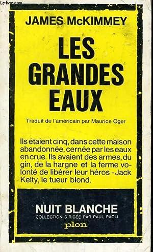 LES GRANDES EAUX: MCKIMMEY James