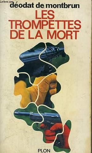 LES TROMPETTES DE LA MORT: MONTBRUN Déodat de